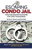 Escaping Condo Jail