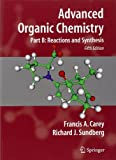 img - for Advanced Organic Chemistry: Part B: Reaction and Synthesis book / textbook / text book