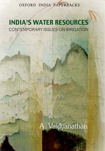 India's Water Resources: Contemporary Issues on Irrigation