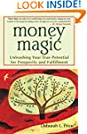 Money Magic: Unleashing Your True Pot...