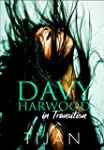 Davy Harwood in Transition (The Immor...