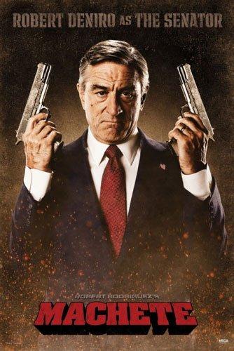 "Machete - Movie Poster (Robert De Niro As The Senator) (Size: 24"" X 36"") (Poster & Poster Strip Set)"