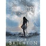 The Mind Readers ~ Lori Brighton