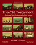 The Old Testament: A Historical and L...