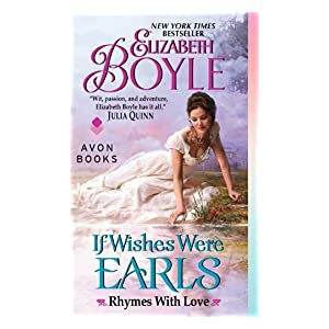 If Wishes Were Earls by Elizabeth Boyle