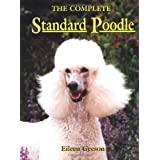 The Complete Standard Poodle ~ Eileen Geeson