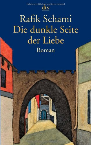 Die dunkle Seite der Liebe: Roman, Buch
