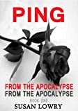 img - for Ping - From the Apocalypse book / textbook / text book