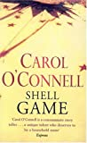 Shell Game (Kathleen Mallory Novels) (009929740X) by Carol O. Connell