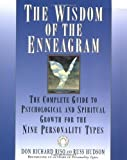img - for The Wisdom of the Enneagram: Complete Guide to Psychological and Spiritual Growth for the Nine Personality Types by Don Richard Riso, R. Hudson (1999) book / textbook / text book
