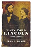 Image of Mary Todd Lincoln: A Biography