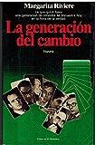 img - for La generacion del cambio (Documento) (Spanish Edition) book / textbook / text book