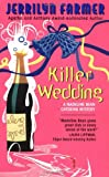 Killer Wedding (Madeline Bean Catering Mysteries #3) (0380795981) by Farmer, Jerrilyn