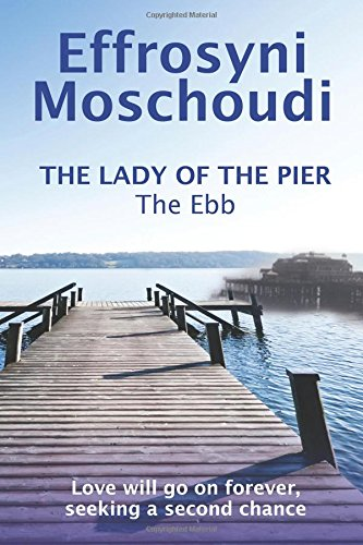 The Lady of the Pier (The Ebb - book1): Volume 1