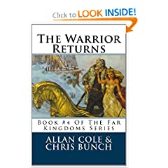 The Warrior Returns: Book #4 Of The Far Kingdoms Series (Volume 4) by Allan Cole and Chris Bunch