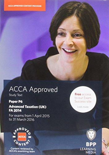 ACCA P6 Advanced Taxation FA2014: Study Text