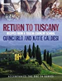 img - for Return to Tuscany: Recipes from a Tuscan Cookery School book / textbook / text book
