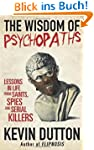 The Wisdom of Psychopaths