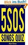 5SOS (5 SECONDS OF SUMMER) SONGS QUIZ...