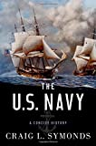 img - for The U.S. Navy: A Concise History book / textbook / text book