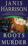 img - for Roots of Murder (Bretta Solomon Gardening Mysteries) book / textbook / text book