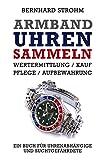 Image de Armbanduhren sammeln: Wertermittlung, Kauf, Pflege, Aufbewahrung