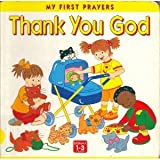 Thank You God (My first prayers)