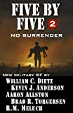 img - for Five by Five 2 No Surrender (Five by Five Military SF) book / textbook / text book