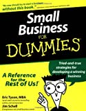 Small Business For Dummies (For Dummies (Lifestyles Paperback)) (0764550942) by Tyson, Eric
