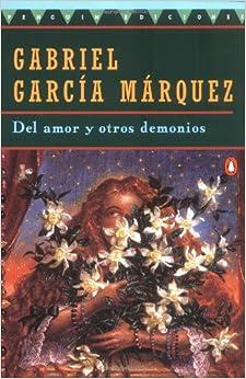 Del amor y otros demonios: Gabriel Garcia Marquez