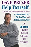 Help Yourself: Finding Hope, Courage, And Happiness (0452282764) by Pelzer, Dave