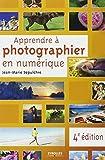 Apprendre à photographier en numérique