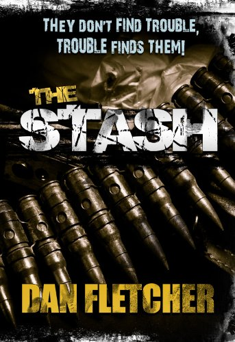 The Stash (An Action Packed Adventure Thriller filled with Suspense)