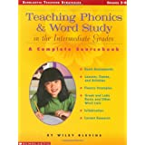 Teaching Phonics & Word Study in the Intermediate Grades: A Complete Sourcebook (Scholastic Teaching Strategies...