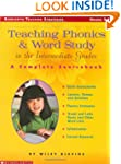 Teaching Phonics & Word Study in the...