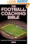 Football Coaching Bible, The