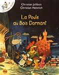 Les P'tites Poules - La poule au bois...