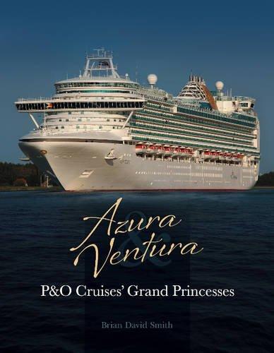 azura-ventura-po-cruises-grand-princesses