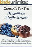 Muffin Recipes from Scratch (Grama G'...
