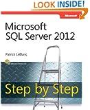 Microsoft SQL Server 2012 Step by Step (Step by Step Developer)