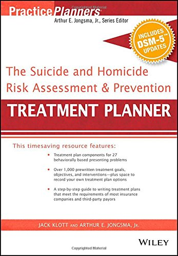 The Suicide and Homicide Risk Assessment and Prevention Treatment Planner, with DSM-5 Updates (PracticePlanners) (Jack Klott compare prices)