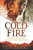 Cold Fire (The Spiritwalker Trilogy)