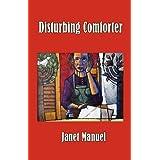 Disturbing Comforterby Janet M. Manuel