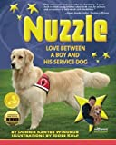 img - for Nuzzle: Love Between a Boy and His Service Dog book / textbook / text book