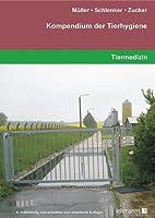 Kompendium der Tierhygiene
