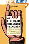 A Left Hand Turn Around the World: Ch...