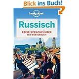 Lonely Planet Sprachführer Russisch: Mit Wörterbuch Deutsch - Russisch /Russisch - Deutsch