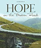 Hope on the Broken Road