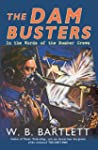 The Dambusters: In the Words of the B...