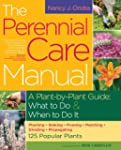 The Perennial Care Manual: A Plant-by...